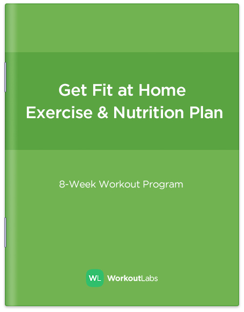 Get Fit at Home: No-Equipment Workout Program & Nutrition Plan