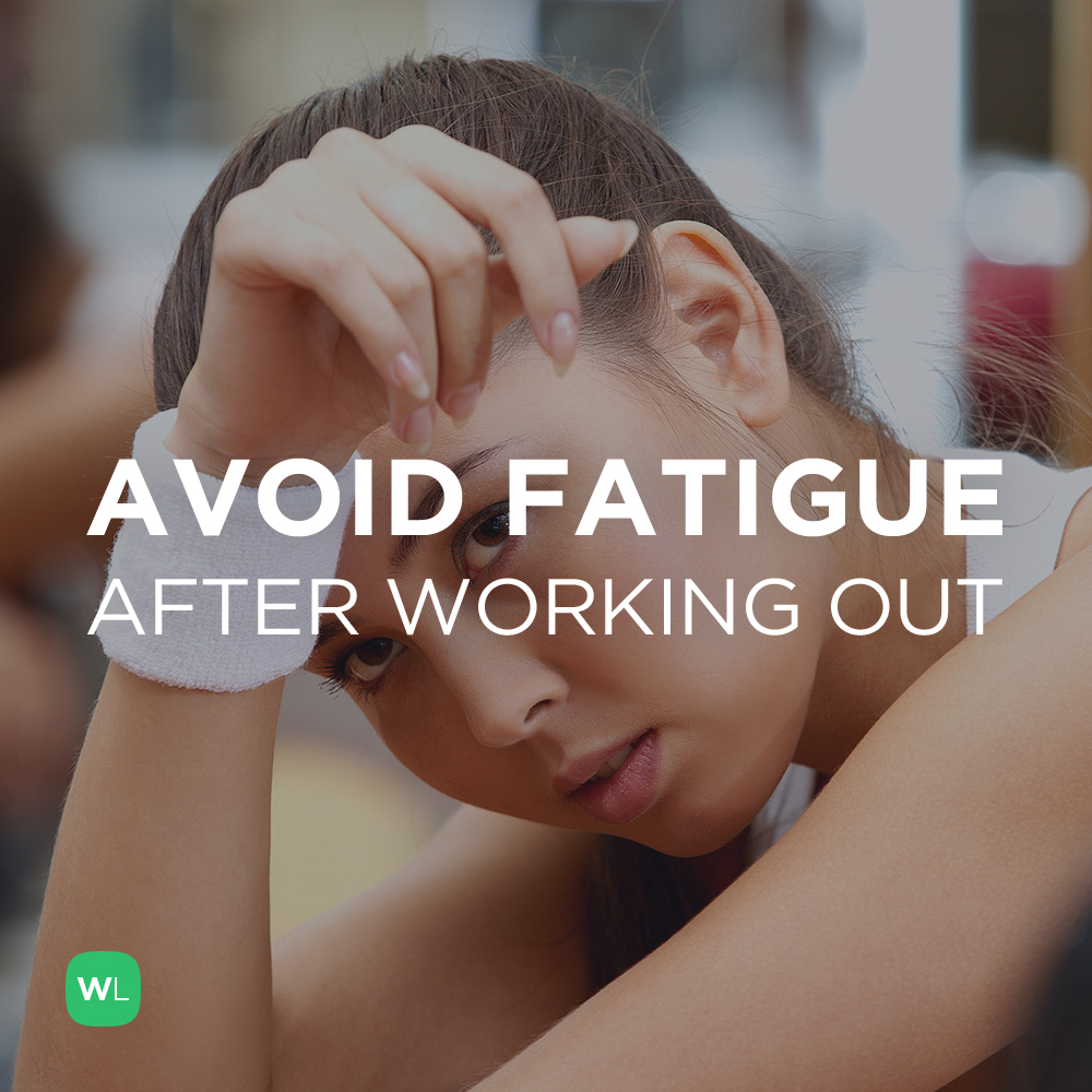 Working Out: What Can I Do To Avoid Fatigue After Working Out?