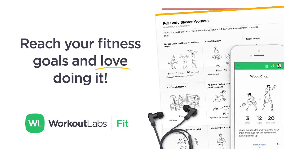 Reach your fitness goals · WorkoutLabs Fit