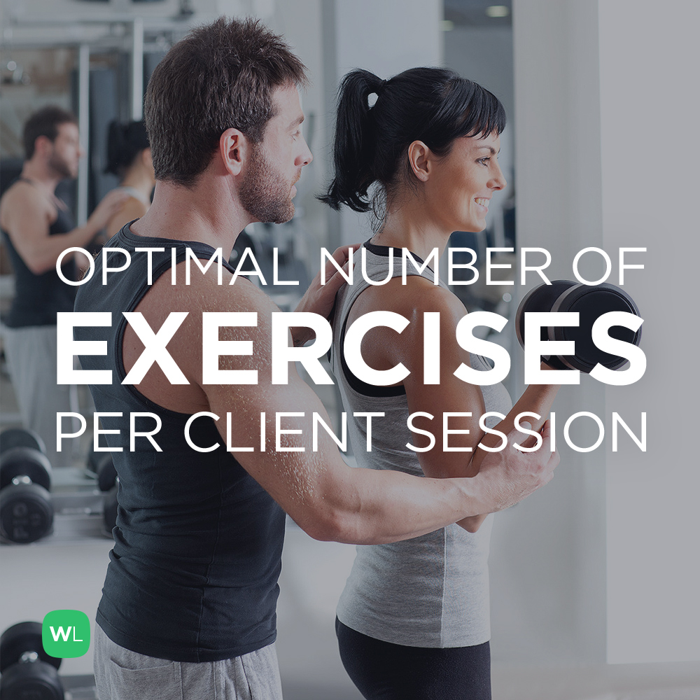 As a personal trainer, how many different exercises should you do with a client in a session? Visit https://wlabs.me/1viA6X7 to find out!