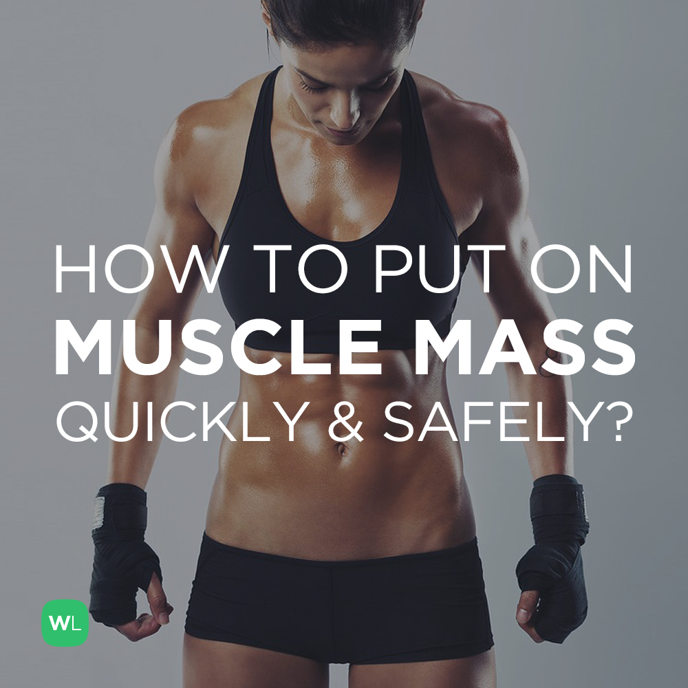 What is the best way to quickly and safely put on muscle mass? Visit https://wlabs.me/ZeTqtJ to find out!